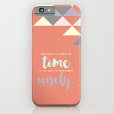 Use Your Time iPhone 6s Slim Case
