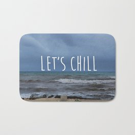 Let´s Chill Bath Mat