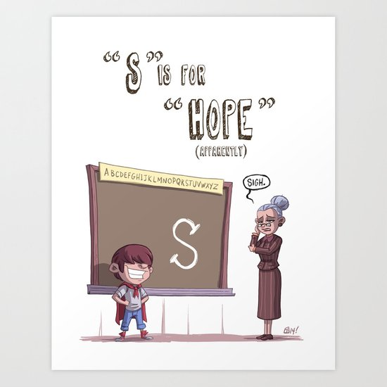 """""""S"""" Is For """"Hope"""" Art Print"""