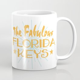 The Fabulous Florida Keys Coffee Mug
