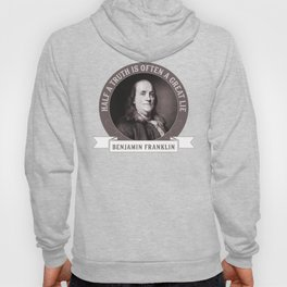 Benjamin Franklin the Whole Truth Hoody
