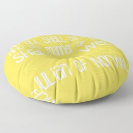 All Shall Be Well - Inspirational Julian of Norwich Quote Typography in Sunshine Yellow Floor Pillow