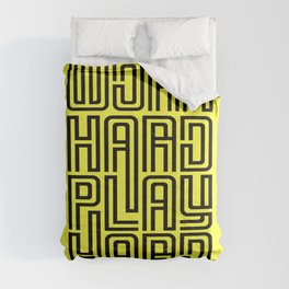 Work hard play hard, a inspirational quote (black) Comforters