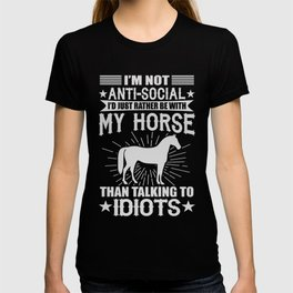 I'd Just Rather Be With My Horse T-shirt