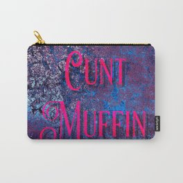 Nasty Girls: Cunt Muffin Carry-All Pouch