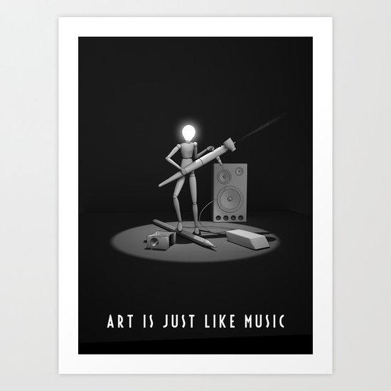art is just like music Art Print
