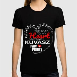 The Road To My Heart Is Paved With Kuvasz Paw Prints T-shirt