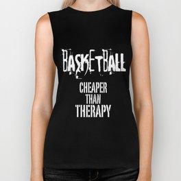 Basketball cheaper than therapy Biker Tank