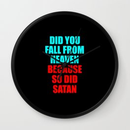 did you fall from heaven funny quotes Wall Clock