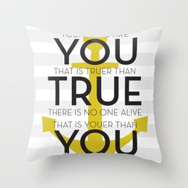 Youer Than You Throw Pillow