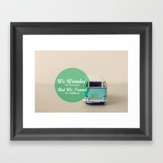 We wander for distraction, but we travel for fulfillment Framed Art Print