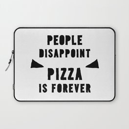 PIZZA IS FOREVER Laptop Sleeve