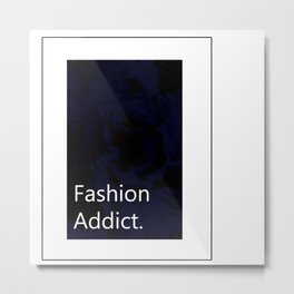 Fashion City: Fashion Addict Metal Print