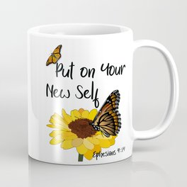 Put on Your New Self - Ephesians 4:24 Coffee Mug