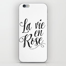 Inspirational Quote La Vie En Rose Printable Quote Print Typography Print Quote French Quote Poster iPhone Skin