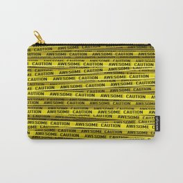 AWESOME, use caution / 3D render of awesome warning tape Carry-All Pouch