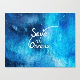Save Oceans Canvas Print