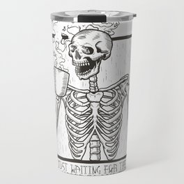 Just Waiting For the Coffee to Kick In Skeleton Travel Mug