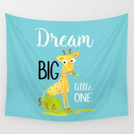 Dream Big Little One Watercolor Giraffe Nursery Quote Wall Tapestry