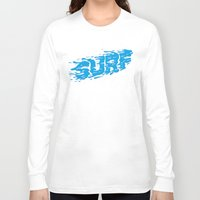 surf Long Sleeve T-shirts featuring SURF by Some Kid Chris