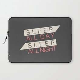 Sleep All Day Everyday Laptop Sleeve