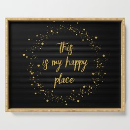 Text Art THIS IS MY HAPPY PLACE III | black with hearts, stars & splashes Serving Tray