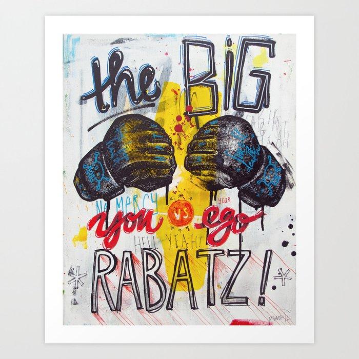 Big Rabatz Art Print