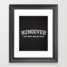 Hungover Funny Quote Framed Art Print