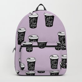 Get shit done coffee cups to go ladyboss girl power lilac Backpack