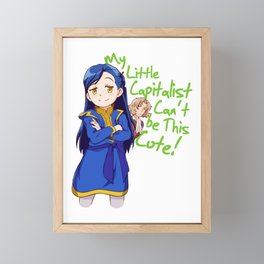 My Little Capitalist Can't be This Cute! Slim Fit T-Shirt  Framed Mini Art Print