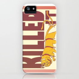 Killed It. iPhone Case