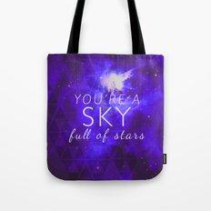 You're A Sky Tote Bag