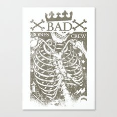 Bad Bones Crew Canvas Print