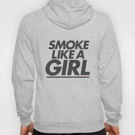 High - Smoke like a girl - Black Hoody