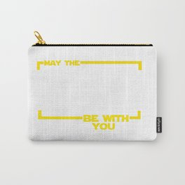 May The Melanin Force Be with You Carry-All Pouch