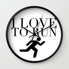 I Love to Run with Running Stick Figure in Black Wall Clock