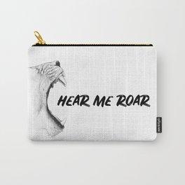 Hear Me Roar Carry-All Pouch