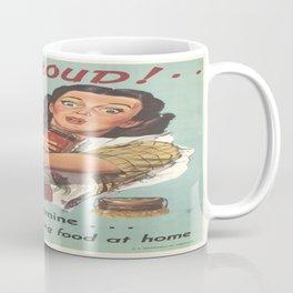 Vintage poster - Am I Proud? Coffee Mug