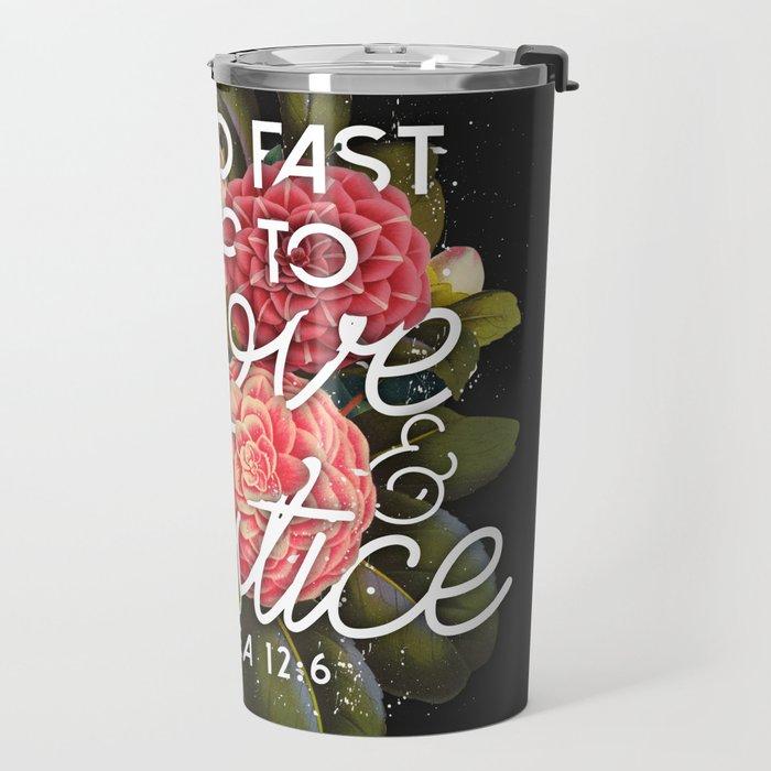 Love and Justice Travel Mug