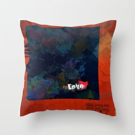 Love looks not with the eyes Throw Pillow