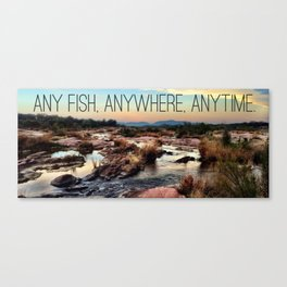 Any Fish, Anywhere, Anytime. Canvas Print
