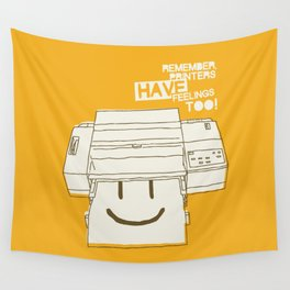 Printers and their feelings Wall Tapestry