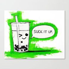 Suck It Up Canvas Print
