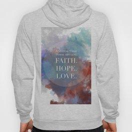 Faith, Hope, Love Hoody