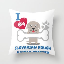 SLOVAKIAN ROUGH HAIRED TERRIER - I Love My SLOVAKIAN ROUGH HAIRED TERRIER Gift Throw Pillow