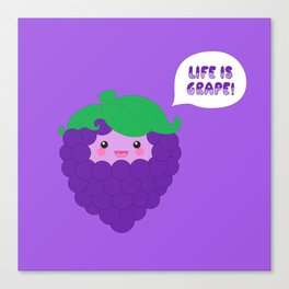 Life is Grape! (in dark purple) Canvas Print