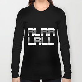RlRR LRLL Paradiddle Drummer Drumming Drum Drums Long Sleeve T-shirt