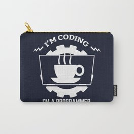 Programmer - I am coding Carry-All Pouch