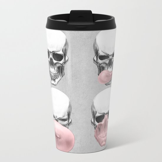 Skulls chewing bubblegum Metal Travel Mug