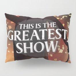 The Greatest Showman Pillow Sham